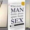 Книга «про що чоловіки думають, крім сексу» стала сенсацією